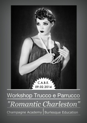 "Workshop Trucco e Parrucco ""Romantic Charleston"" con Miss Sophie Champagne & l'acconciatrice vintage Berry Jerry"